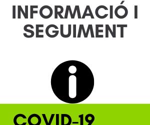 INFORMACIÓ RESPECTE EL CORONAVIRUS (COVID-19)
